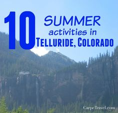 Top 10 Summer Activities in Telluride, Colorado
