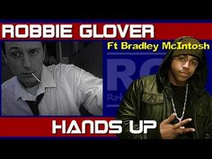 Robbie Glover Ft Bradley Mcintosh from S Club 7 - Hands Up (Video)