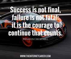 Success is not final, failure is not fatal:it is the courage to continue that counts. Success Is Not Final, Earn Money Online, Qoutes, Entrepreneur, Inspirational Quotes, Quotations, Quotes, Earn Extra Money Online, Quotes Inspirational