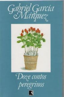 Doze contos peregrinos, do colombiano Gabriel Garcia Marquez
