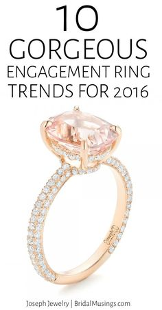 10 Gorgeous Engagement Ring Trends for 2016 | Joseph Jewelry | Bridal Musings Wedding Blog