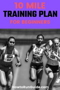 Need a 10 Mile training plan for beginners that will get you across the finish line? This training plan is perfect for beginners and includes everything you need to run your first 10 Miler. 10 Mile Training Plan, Race Training, Training Schedule, Half Marathon Training, Training Equipment, Beginners Cardio, Running For Beginners, Learn To Run, How To Start Running