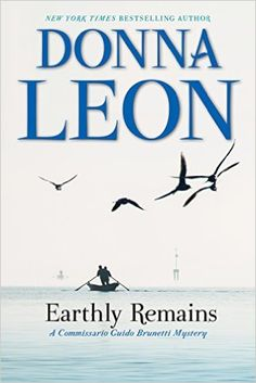 LARGE PRINT  Earthly Remains: A Commissario Guido Brunetti Mystery: Donna Leon: 9780802126474