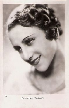 """""""Blanche Montel (1902 - 1998) was a French actress who had a long career in French silent and sound cinema between the 1910s and the 1940s."""" #vintage #actress #French #movies #films #1920s"""