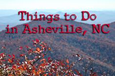 Things to Do in Asheville NC |