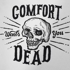 Comfort is the real enemy