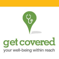 Get Covered Campaign Partner Toolkit - Get Covered California