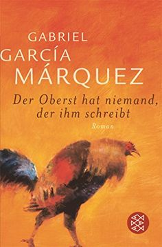 Der Oberst hat niemand, der ihm schreibt: Roman von Gabri... https://www.amazon.de/dp/3596162599/ref=cm_sw_r_pi_dp_x_BIdpyb2868F7T