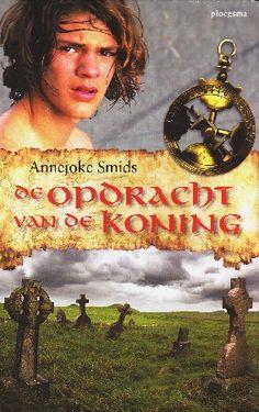 De opdracht van de koning - Annejoke Smids