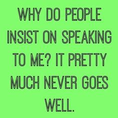 I speak the truth and some can't handle that. Chronic Illness Humor, Why Do People, Speak The Truth, Sarcasm, Make Me Smile, In This World, I Laughed, Laughter, Funny Quotes