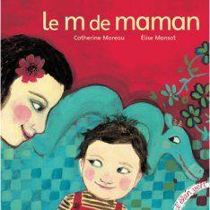 Les Éditions de L'Élan vert - Le m de maman