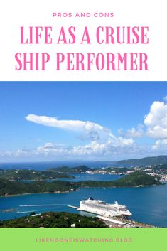 Working as a cruise ship performer has never been more appealing. There are now ships sailing around the world, to itineraries from the Mediterranean, to Alaska, and Eastern Asia. There is a lot of employment opportunity for both dancers and singers on cruise ships, but there is a lot to consider when it comes to committing to life at sea. Here are a few pros and cons to keep in mind before signing your first ship contract.