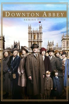 ❥ Downtown Abbey Season 5~ All Episodes {except 9}