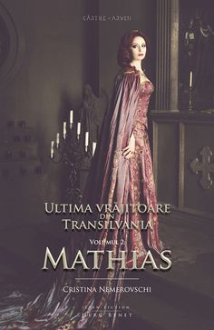 Ultima vrăjitoare din Transilvania. Vol. 2: Mathias (ediție cartonată)