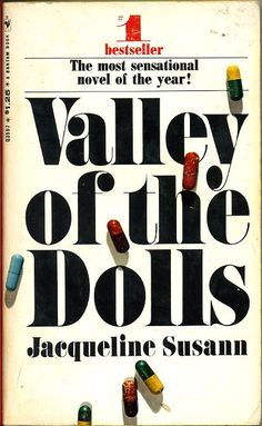 Valley Of The Dolls! Gotta love some kitschy fun ! My copy was from an obscure bookstore up in ME on an awesome Fall Foliage weekend!