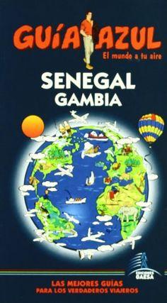 Guía Azul Senegal y Gambia (Guias Azules)  #MedinadeMarrakech