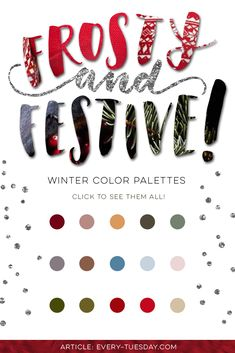 3 Frosty and Festive Winter Color Palettes