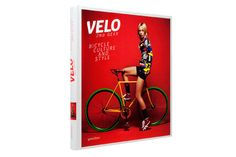 Velo 2nd Gear: Bicycle Culture and Style #needspringvisions