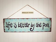 Hey, I found this really awesome Etsy listing at http://www.etsy.com/listing/174155968/pool-decor-pool-sign-summer-decor-beach