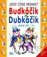 Budkáčik a Dubkáčik (Jozef Cíger Hronský; Winnie The Pooh, Disney Characters, Fictional Characters, Comic Books, Baseball Cards, Comics, Cover, Author, Catalog