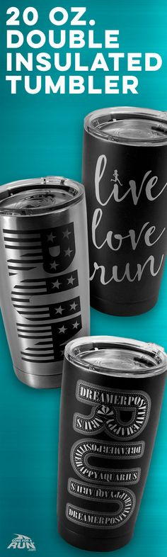 NEW! 20 oz. Double-insulated tumblers for both hot and cold drinks! Perfect for runners on the go!