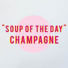 Soup of the Day: Cha