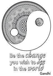 Quote be the change you wish to see in the world - Positive and inspiring quotes Coloring Pages for Adults - Just Color Quote Coloring Pages, Adult Coloring Book Pages, Free Coloring Pages, Coloring Sheets, Coloring Books, Inspirational Quotes For Kids, Inspiring Quotes, World Quotes, You Changed