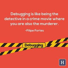 seolah memiliki kepribadian ganda saat programming & debugging.. .. Debugging is like being the detective in a crime movie where youare also the murderer.  #Allah #python #love #webdesign #lifehack #webdevelopment #webdeveloper #linux #hack #programmer #program #programming  #study #work #sololearn #android #tech #apple #mac #hobby  #geek #css #php #java #ruby #javascript #html #design #rubyonrails  #web