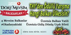 Türk Hava Yolları Ödüllü #Yarışma  Testi Çöz, 2 kişilik Balkan Tatili Kazan!  http://unidestek.net/thyden-odullu-yarisma-4-mevsim-balkanlar/