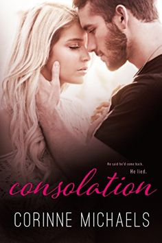 Ebooks PDF Download: Consolation (Book One in the Consolation Duet) by Corinne Michaels Full PDF Copy