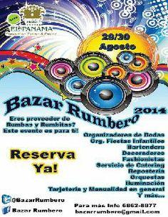Bazar Rumbero Panamá 29 y 30 de #Agosto Hotel El #Panamá Convention Center #PTY Vía @BazarRumbero