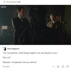 Sherlock: The Abominable Bride (I have to say, the perfume reference was a nice touch.