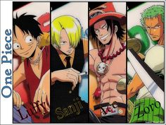 Monkey D. Luffy, Sanji, Portgas D. Ace, and Roronoa Zoro