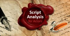 Script analysis for actors covers topics like foundation, using action words, filling the gaps, and building relationships - to make the most of the role. #theatre