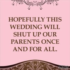20 Ridiculously Funny Wedding Invitation Cards - SocialHype. SO funny- could never bring myself to send these out though lol