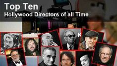 Without wasting time, navigate through to spot out the top 10 Hollywood directors of all time. Get More details of Top Ten Best Movie Directors of all Time.
