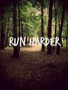Run Harder #Running #Motivation