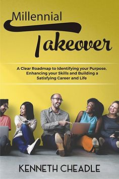 Millennial Takeover: A Clear Roadmap to Identifying Your ... - #FREE until December 3rd
