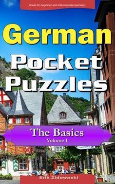 German Pocket Puzzles - The Basics - Volume 1: A collecti... https://www.amazon.com/dp/1532719620/ref=cm_sw_r_pi_dp_x_uow.xbM64EPT9