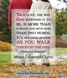 The difference between love as a feeling and love as a verb... it's what makes marriage a messy kind of beautiful love!