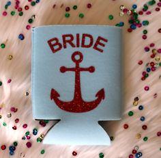 Bride Koozie with Anchor, Funny Koozie, Beverage Insulator, Custom Koozie, Drink Holder, Party Koozie, Bridal Party Koozie by RomanticSouthern on Etsy