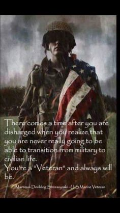 This is so true. I want to go back, but no matter what, I'll always be a veteran. So much respect for those who have served or currently serving