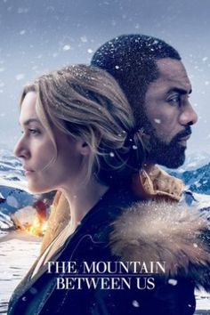 (The Mountain Between Us) Elenco: Idris Elba Kate Winslet Dermot Mulroney Beau Bridges Waleed… Hd Movies Online, New Movies, Good Movies, Movies And Tv Shows, Watch Movies, 2017 Movies, Movies Free, Popular Movies, Films Hd
