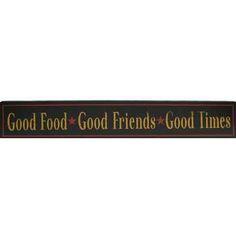 Good Food Good Friends Good Times Sign | Hobby Lobby | 231910