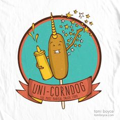 Uni-Corndog T-Shirt: Two greats collide! Show your love of fair food and mythical beasts in the Uni-Corndog T-Shirt! My T Shirt, Shirt Shop, Hot And Humid, Corn Dogs, Logo Food, Uni, Funny Tshirts, Beast, Doodles