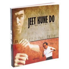 Jeet Kune Do -The Way of Simplicity