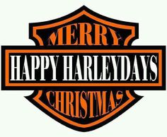Merry Christmas to all! May you all find a Harley under your tree on Christmas morning.