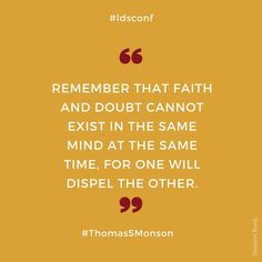 Have faith. #LDSCONF