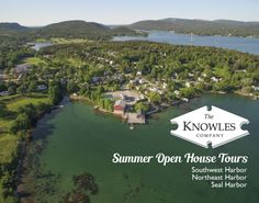 The Knowles Company: Summer Open House Tours 2015 Southwest Harbor Maine, Harbor Seal, Mount Desert Island, Our Town, Open House, House Tours, Events, River, Summer