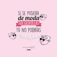 Imagen insertada Deep Sentences, Best Quotes, Funny Quotes, Awesome Quotes, Cute Phrases, Spanish Jokes, Queen Quotes, Positivity, Lol